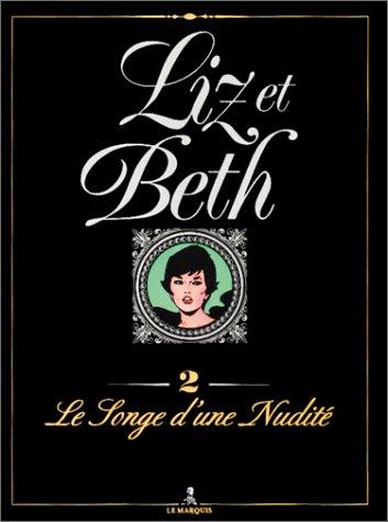 LIZ ET BETH T02 LES SONGES D'UNE NUDITE