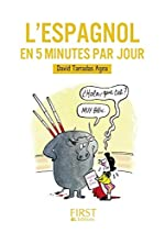 Petit Livre de - L'espagnol en 5 minutes par jour de David TARRADAS AGEA