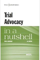 Trial Advocacy in a Nutshell (Nutshells) Paperback