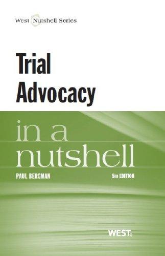 Trial Advocacy in a Nutshell (Nutshells)