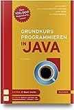Grundkurs Programmieren in Java - Dietmar Ratz
