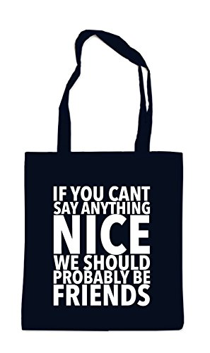 If You Can`t Say Anything Nice Bag Black Certified Freak
