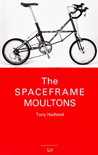 The Spaceframe Moultons (Kleine Bibliothek)