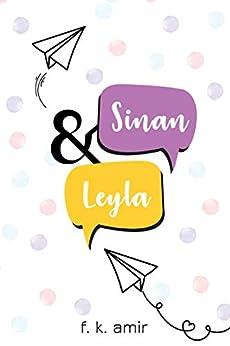 Sinan and Leyla: A Heartwarming Romantic Comedy by [F. K. AMIR]