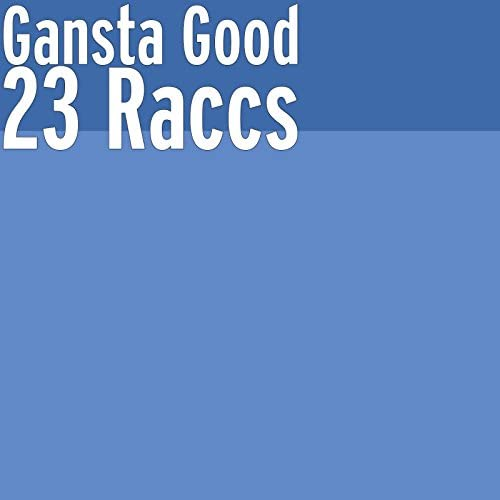 Gansta Good