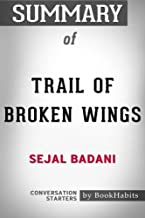 Summary of Trail of Broken Wings by Sejal Badani | Conversation Starters