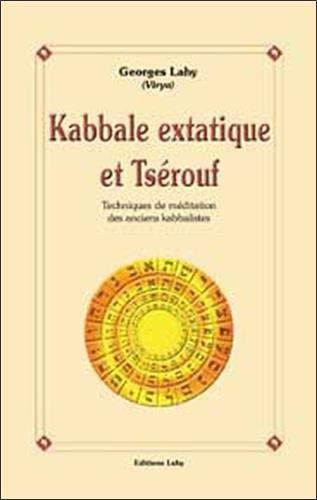 Kabbale extatique et Tsérouf