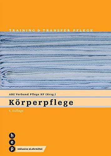 Körperpflege (Print inkl. eLehrmittel): Training und Transfer, Heft 2