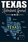 Texas Adventure Journal: The Mountains are Calling | Compliment Travel Guide & Camping Prompt Book | Record Campsite Lakes Fun Plateau Memories Trails ... Keepsake Logbook (Texas Adventure Hiking)