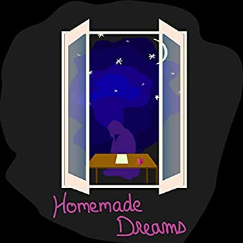 Homemade Dreams