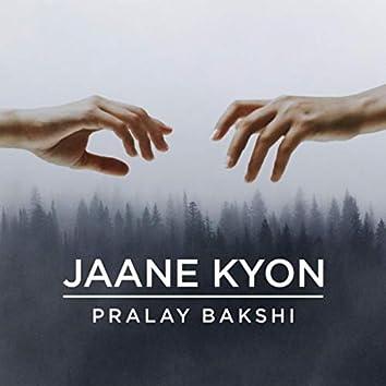 Jaane Kyon