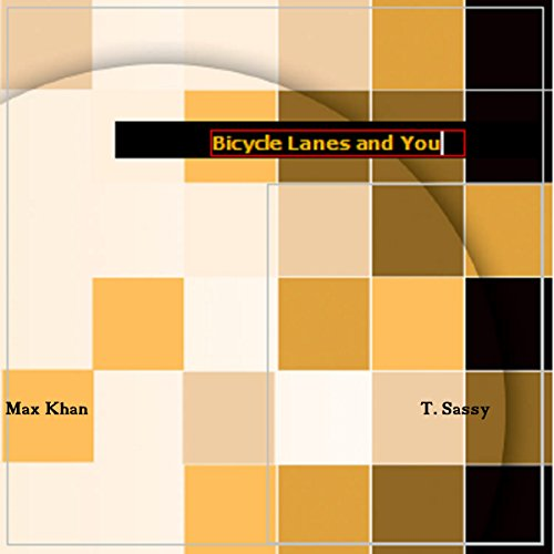 Bicycle Lanes and You audiobook cover art