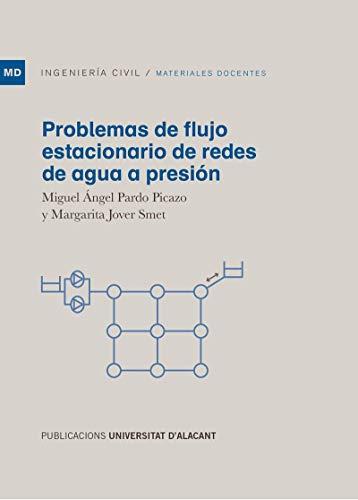 Problemas de flujo estacionario de redes de agua a presión (Materiales docentes)