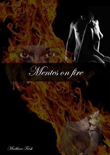 Mentes on fire de Marblanc Fresh