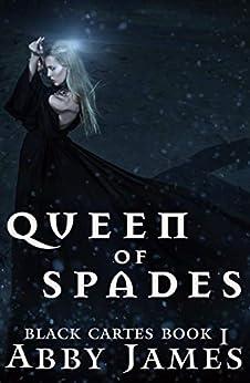 Queen of Spades: Urban fantasy Reverse Harem romance (Black Cartes Book 1) by [Abby James]