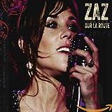 Songtexte von Zaz - Sur la route