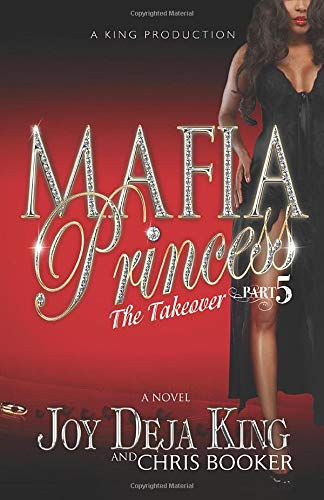 Mafia Princess Part 5 The Takeover
