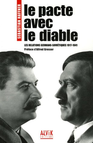 Le pacte avec le Diable : Les relations germano-soviétiques 1917-1941
