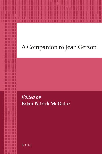 A Companion to Jean Gerson (Brill's Paperback Collection / History)