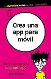 Crea una app para móvil (Para Dummies)