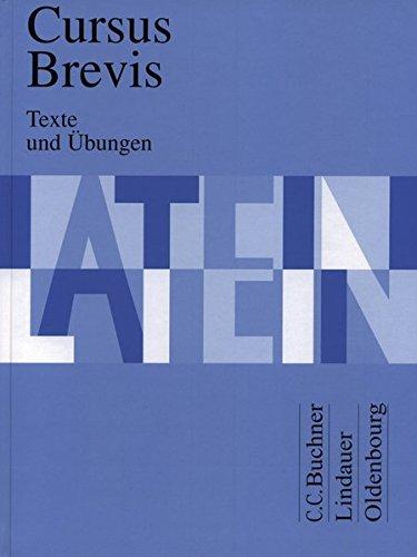 Cursus Brevis, Texte und Übungen