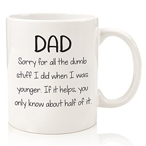 Dad Sorry For The Dumb Stuff Funny Coffee Mug - Best Christmas Gifts for Dad - Unique Gag Xmas Dad Gifts from Daughter, Son, Kids - Cool Birthday Present Idea for Father, Men, Guys - Fun Novelty Cup