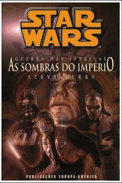 Star Wars - As Sombras do Império