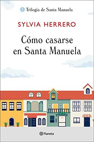 Cómo casarse en Santa Manuela ((Fuera de colección))