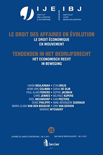Het economisch recht in beweging / Le droit économique en mouvement: Jaarboek Dag van de bedrijfsjurist 2017 - Annuaire Journée du juriste dentreprise 2017 (French Edition)