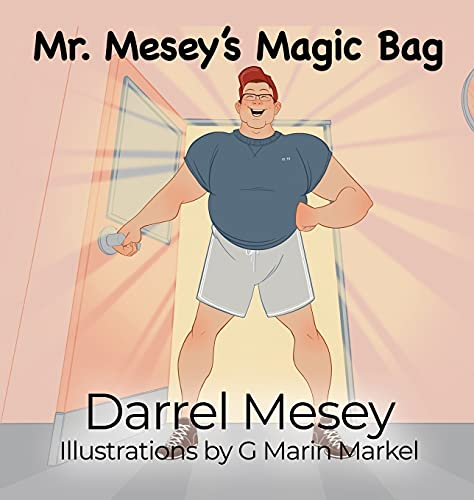 Compare Textbook Prices for Mr. Mesey's Magic Bag  ISBN 9781649133885 by Mesey, Darrel