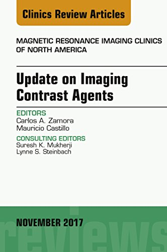 Update on Imaging Contrast Agents, An Issue of Magnetic Resonance Imaging Clinics of North America, E-Book (The Clinics: Radiology 25) (English Edition) 🔥