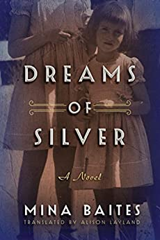 Dreams of Silver (The Silver Music Box Book 2) by [Mina Baites, Alison Layland]