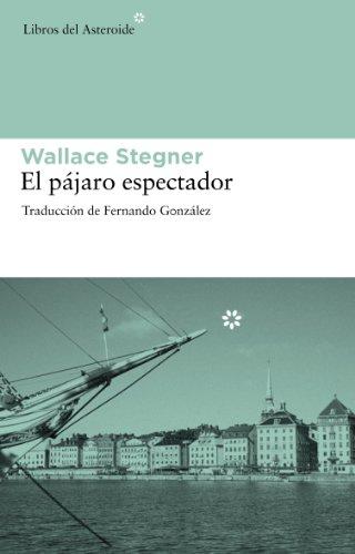 El Pajaro Espectador, Colección Libros del Asteroide: 72