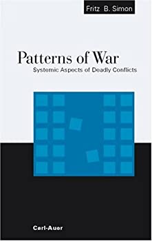 Paperback Patterns of War: Systemic Aspects of Deadly Conflicts Book