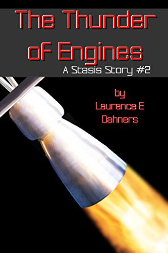 The Thunder of Engines (A Stasis Story #2) (The Stasis Stories)