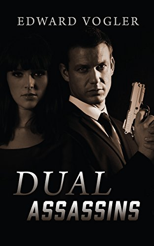 Book: Dual Assassins by Edward Vogler
