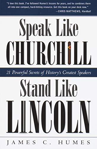 Speak Like Churchill, Stand Like Lincoln: 21 Powerful Secrets of History's Greatest Speakersの詳細を見る