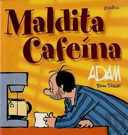 Maldita Cafeína ADAM (Portuguese Edition): Brian Basset: 9789726629542: Amazon.com: Books