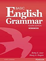 Basic English Grammar (4E) Workbook with Answer Key (Azar-Hagen Grammar Series)