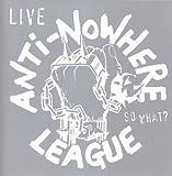 Songtexte von Anti-Nowhere League - So What?