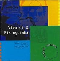 Vivaldi & Pixinguinha