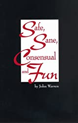 Safe, Sane, Consensual, and Fun