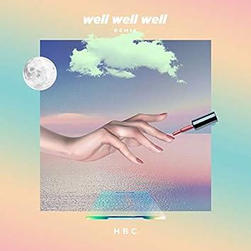 Well Well Well (Remix)