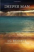 Deeper Man (Bennett Books Spiritual Classics Editions) 0962190195 Book Cover