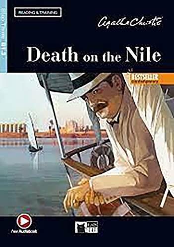 Death on the Nile. Reading and training. Level B1.2. Con audio. Con e-book. Con espansione online: Death on the Nile + online audio + App