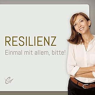 Resilienz: Einmal mit allem, bitte! Titelbild