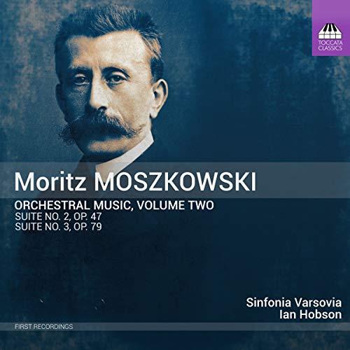 Moritz Moszkowski: Orchestermusik, Vol.2