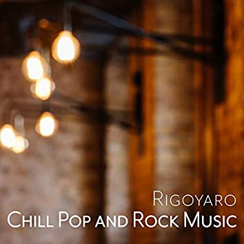 Chill Pop and Rock Music