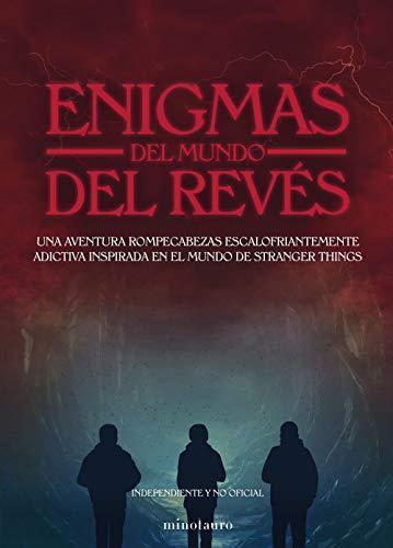 Enigmas del Mundo del Revés: Una escalofriante aventura rompecabezas inspirada en el mundo de Stranger Things (Series y Películas)