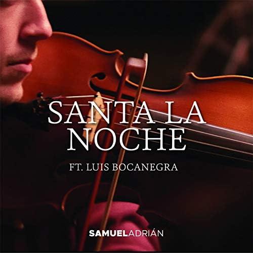 Samuel Adrián feat. Luis Bocanegra